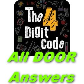 4 Digit Code Answers [All doors] In Single page - Puzzle4U