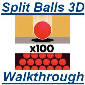 Split Balls 3d Solutions All Level And Walkthrough